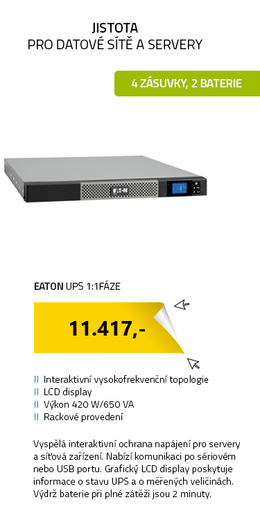 EATON UPS 1:1fáze